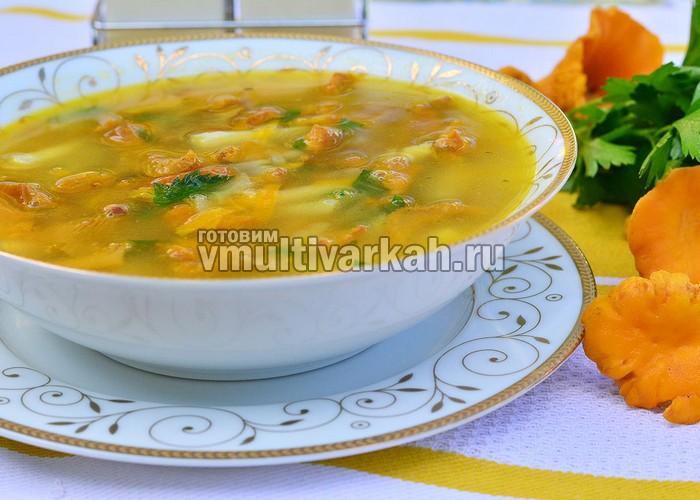 Суп с лисичками в мультиварке