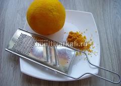 Апельсин помыть и потереть цедру